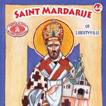 Saint Mardarije of Libertyville, Paterikon for Kids 44