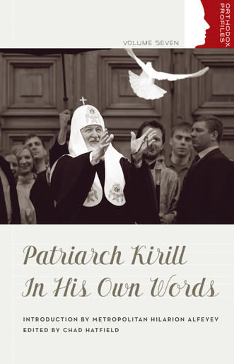 Patriarch Kirill In His Own Words