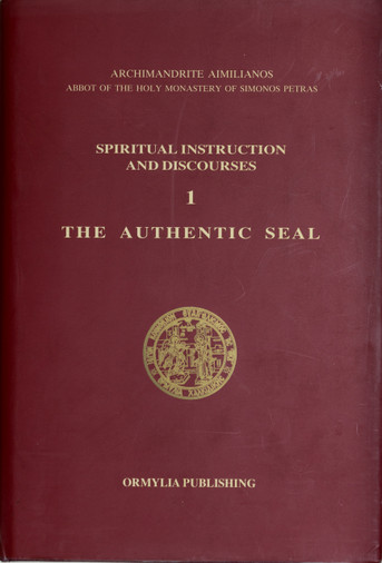 The Authentic Seal, Spiritual Instruction & Discourses, 1
