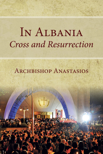 In Albania - Cross and Resurrection