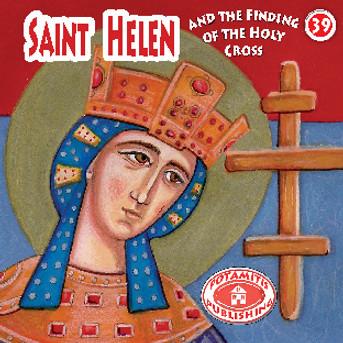Saint Helen, Paterikon for Kids 39
