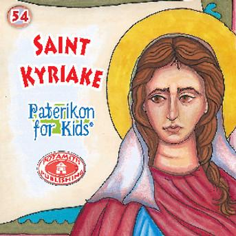 Saint Kyriake, Paterikon for Kids 54
