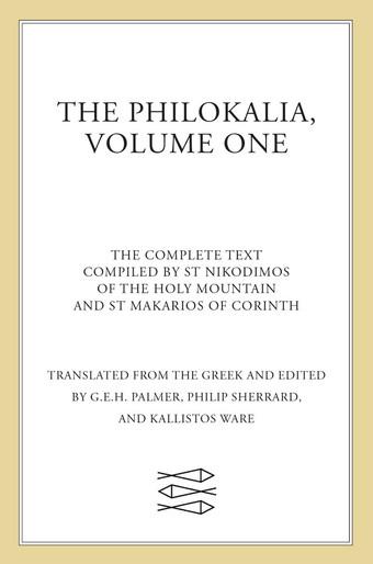 The Philokalia, Volume I