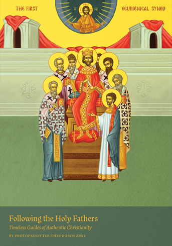 Following the Holy Fathers: Timeless Guides of Authentic Christianity