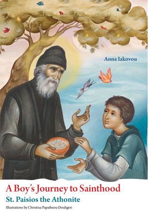 A Boy's Journey to Sainthood: St. Paisios the Athonite