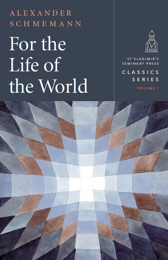 For the Life of the World (Hardcover)