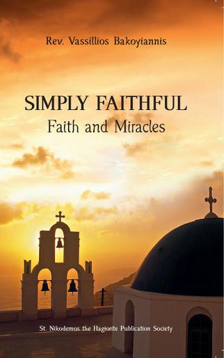 Simply Faithful: Faith and Miracles