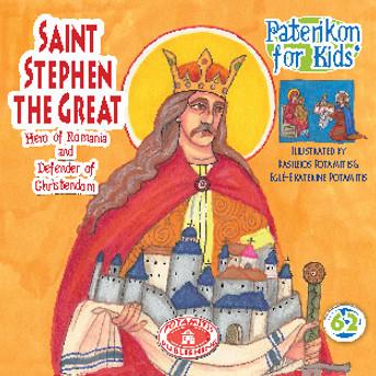 Saint Stephen the Great, Hero of Romania, Paterikon for Kids 62 (PB-SASTPO)