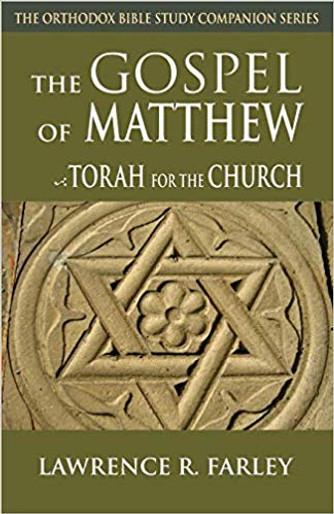 The Gospel of Matthew - Torah for the Church