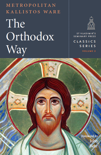 The Orthodox Way - Classics Series Vol. 2