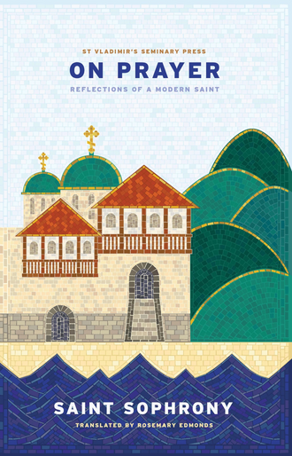 On Prayer: Reflections of a Modern Saint (2nd Edition)