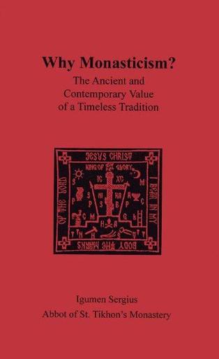 Why Monasticism