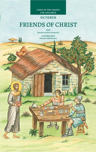 Friends of Christ - October, Lives of the Saints for Children