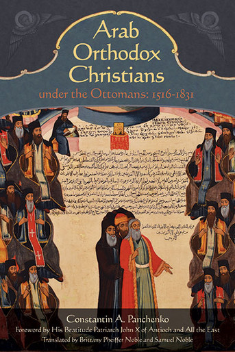 Arab Orthodox Christians under the Ottomans (Hardcover)