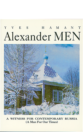 Alexander Men: A Witness for Contemporary Russia