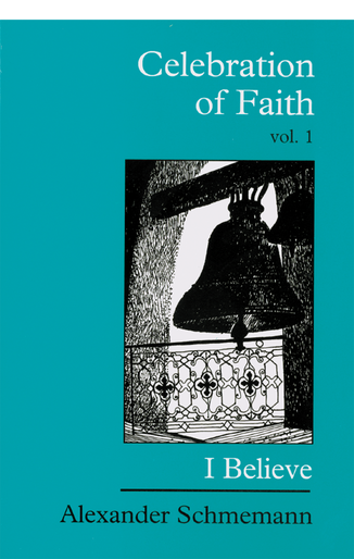 Celebration of Faith, vol. I: I Believe...