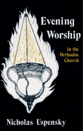 Evening Worship in the Orthodox Church