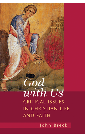 God With Us: Critical Issues in Christian Life and Faith