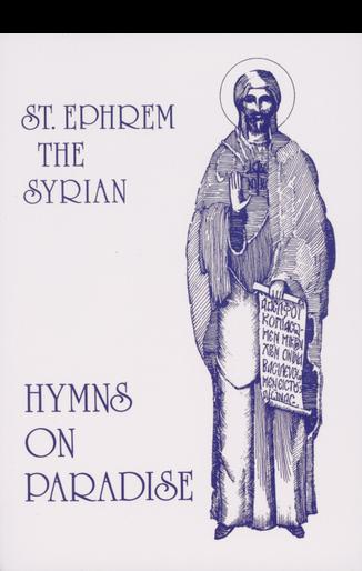 Hymns on Paradise: St. Ephrem the Syrian