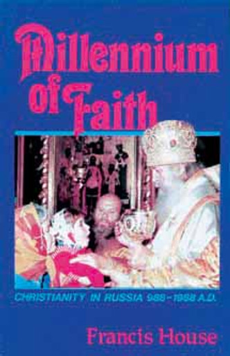Millennium of Faith: Christianity in Russia, 988-1988