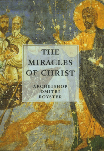 Miracles of Christ, The
