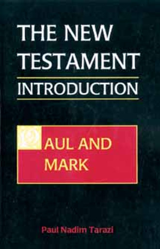New Testament Introduction, The, vol. I; Paul and Mark