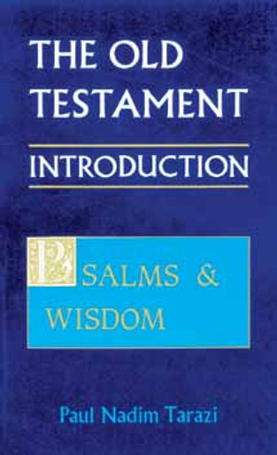 Old Testament Introduction, Vol. III; Psalms and Wisdom