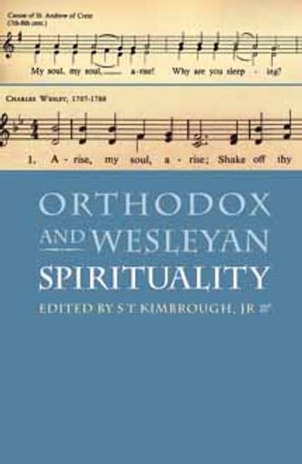 Orthodox and Wesleyan Spirituality
