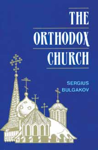Orthodox Church, The [Bulgakov]