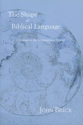 The Shape of Biblical Language