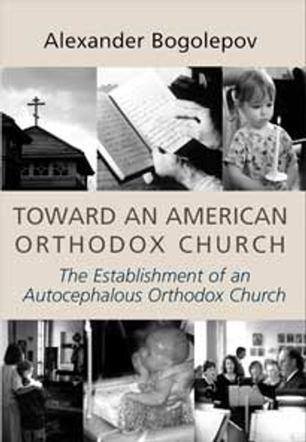 Toward an American Orthodox Church