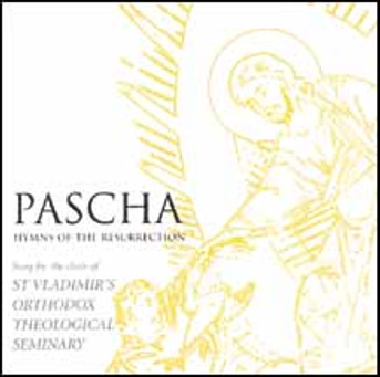 Pascha: Hymns of the Resurrection