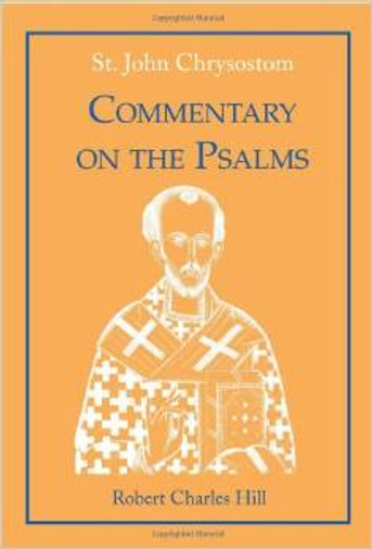 Commentary on the Psalms, Vol. 2 - Chrysostom