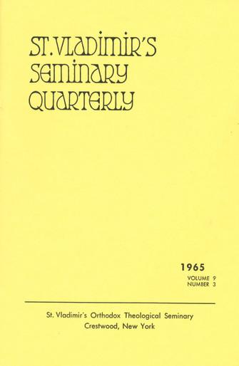 St Vladimir's Theological Quarterly, vol. 09, no. 3 (1965)