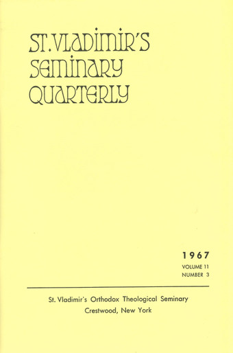 St Vladimir's Theological Quarterly, vol. 11, no. 3 (1967)