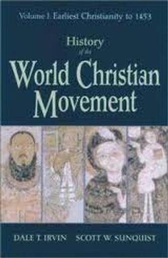 History of the World Christian Movement, vol. I
