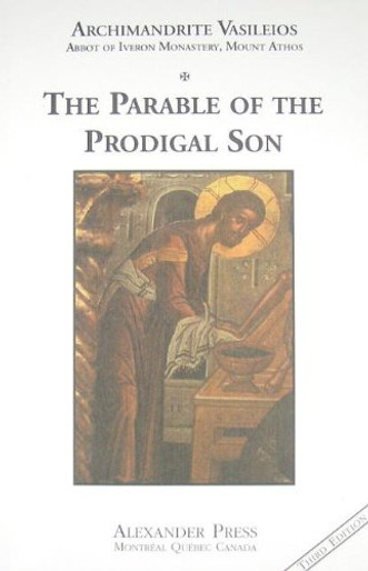 Mount Athos, Volume 9: The Parable of the Prodigal Son