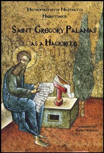St Gregory Palamas as a Hagiorite