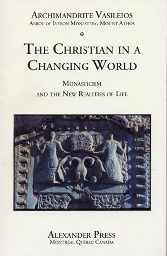 Mount Athos, Vol. 7: The Christian in a Changing World