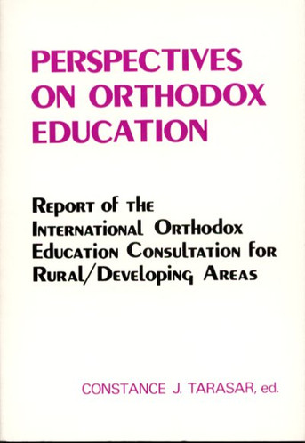 Perspectives on Orthodox Education
