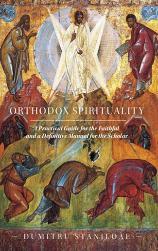 Orthodox Spirituality - Staniloae