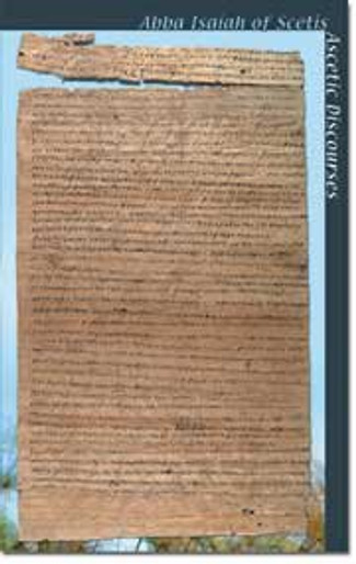 Abba Isaiah of Scetis: Ascetic Discourses