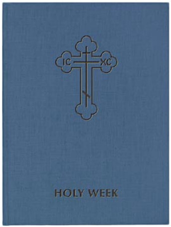 Holy Week, vol. III [hardcover]