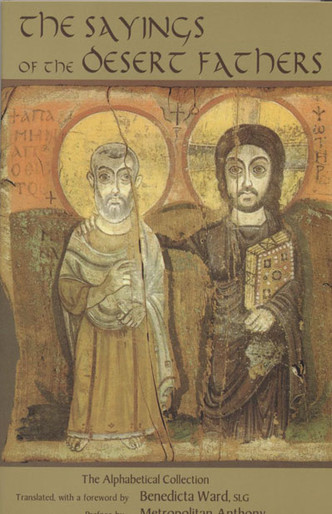 The Sayings of the Desert Fathers