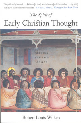 Spirit of Early Christian Thought: Seeking the Face of God