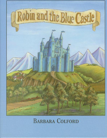 Robin and the Blue Castle