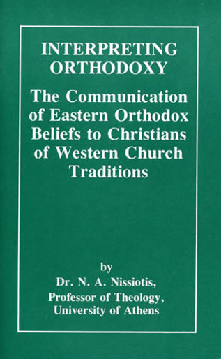 Interpreting Orthodoxy to Western Church Traditions