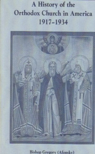 A History of the Orthodox Church in America 1917-1934