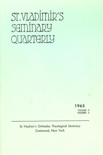 St Vladimir's Theological Quarterly, vol. 9, no. 2 (1965)