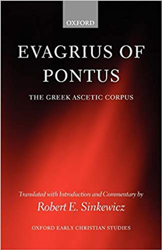 Evagrius of Pontus: The Greek Ascetic Corpus